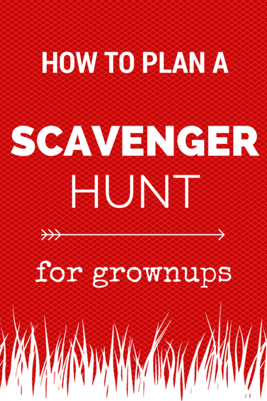 How To Plan A Scavenger Hunt For Grownups Outdoor Book Club