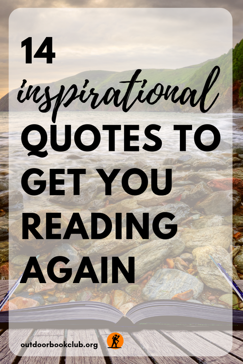 These 14 Inspirational Quotes Will Get You Reading Again